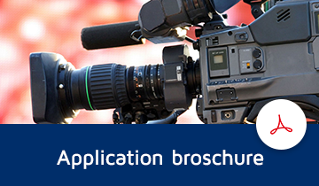 Download our special broadcast application brochure as PDF